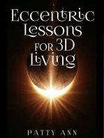 Eccentric Lessons for 3D Living
