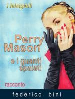 Perry Mason e i guanti spaiati