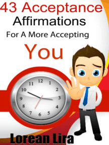 143 Acceptance Affirmations For A More Accepting You