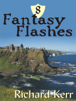 8 Fantasy Flashes
