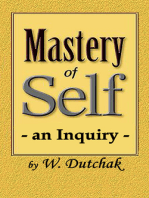 Mastery of Self-an Inquiry