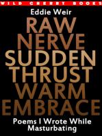 Raw Nerve Sudden Thrust Warm Embrace