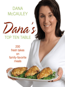 Dana's Top Ten Table: 200 Fresh Takes on Family-Favourite Meals