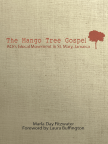 The Mango Tree Gospel