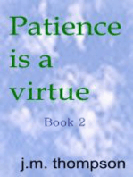 Patience is a Virtue book 2