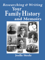 Researching and Writing Your Family History and Memoirs