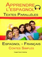 Apprendre l'espagnol - Texte parallèle - Contes Simples - MP3 (Espagnol - Francés)