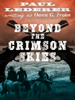 Beyond the Crimson Skies