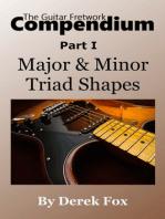 The Guitar Fretwork Compendium Part I