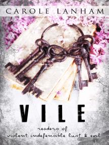 V.I.L.E: Readers of Violent Indefensible Lust and Evil
