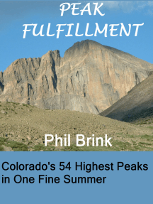 Peak Fulfillment: Colorado's 54 Highest Peaks in One Fine Summer
