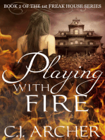 Playing With Fire (Book 2 of the Freak House Trilogy)