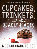 Cupcakes, Trinkets, and Other Deadly Magic, Dowser #1