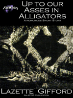 Up to Our Asses in Alligators