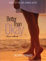 Better Than Okay