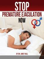 Stop Premature Ejaculation Now