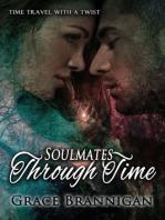 Soulmates Through Time