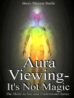 Aura Viewing: It's Not Magic!