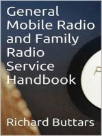 General Mobile Radio and Family Radio Service Handbook