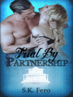 Trial by Partnership