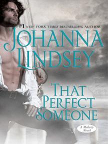 That Perfect Someone: A Malory Novel