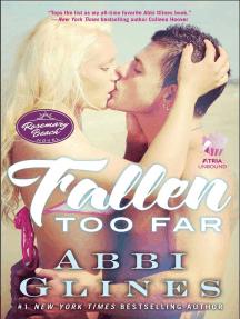 Fallen Too Far: A Rosemary Beach Novel