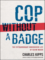 Cop Without a Badge