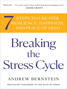 The Myth of Stress: Where Stress Really Comes From and How to Live a H