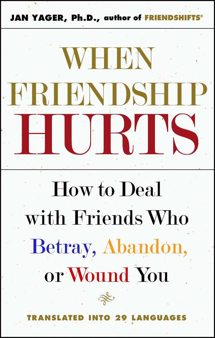 Read When Friendship Hurts Online By Jan Yager Books
