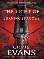 The Light of Burning Shadows