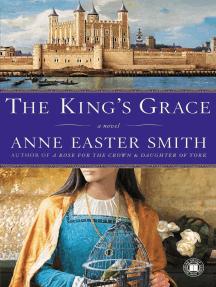 The King's Grace: A Novel