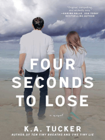 Four Seconds to Lose: A Novel