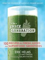 The Juice Generation
