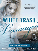White Trash Damaged