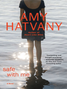 Safe with Me: A Novel