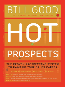 Hot Prospects: The Proven Prospecting System to Ramp Up Your Sales Career