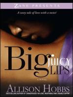 Big Juicy Lips