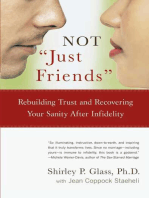 """NOT """"Just Friends"""": Rebuilding Trust and Recovering Your Sanity After Infidelity"""