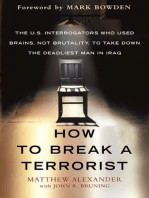 How to Break a Terrorist