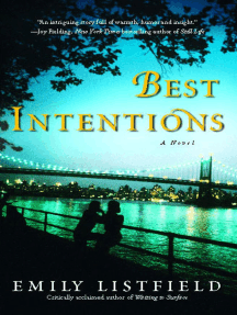 Best Intentions: A Novel