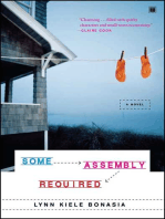 Some Assembly Required: A Novel