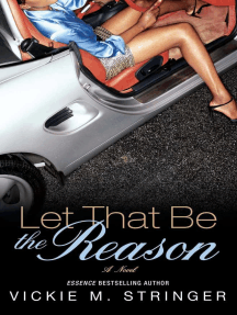 Let That Be the Reason: A Novel