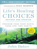 Life's Healing Choices Revised and Updated: Freedom from Your Hurts, Hang-ups, and Habits
