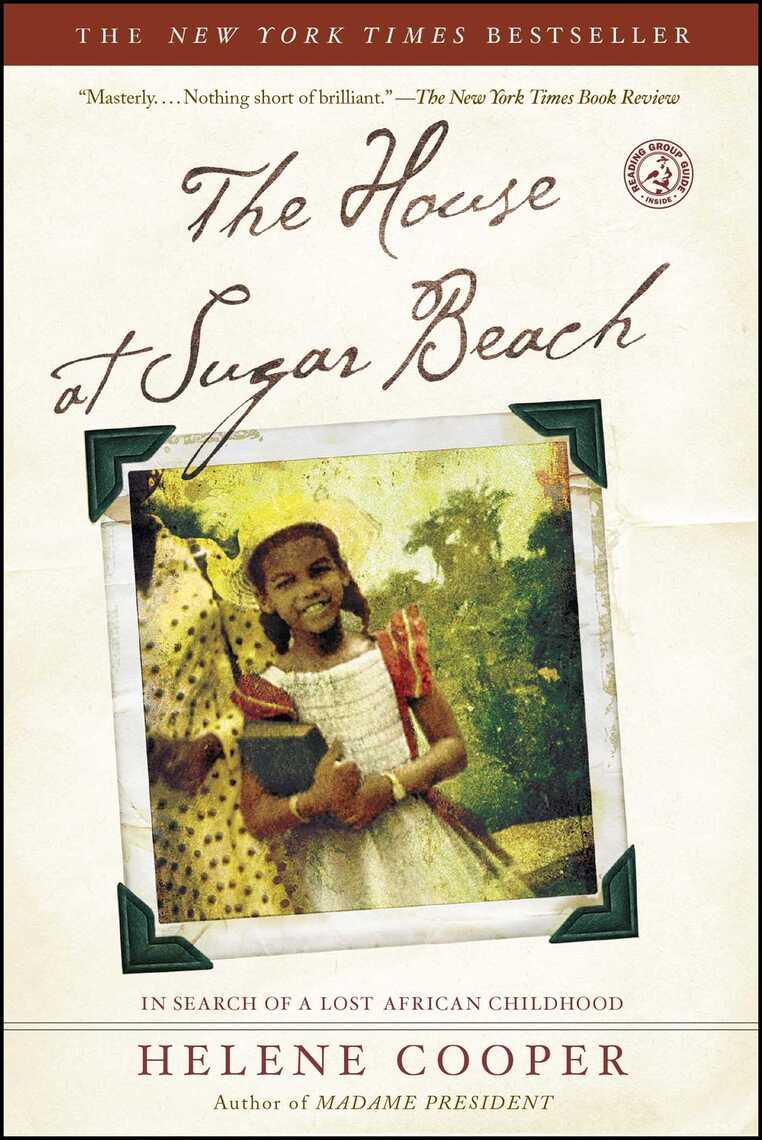 The House At Sugar Beach By Helene Cooper