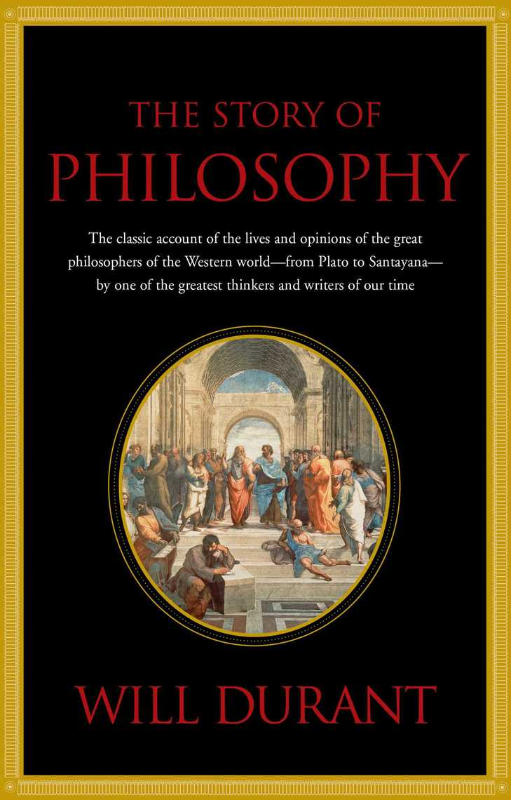 Read Story of Philosophy Online by Will Durant | Books