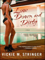 Low Down and Dirty