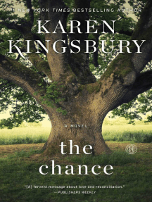 The Chance: A Novel