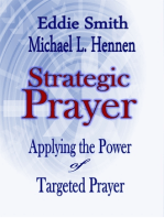 Strategic Prayer: Applying the Power of Targeted Prayer