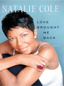 Love Brought Me Back: A Journey of Loss and Gain