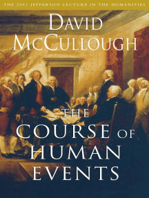 The Course of Human Events: The 2003 Jefferson Lecture in the Humanities